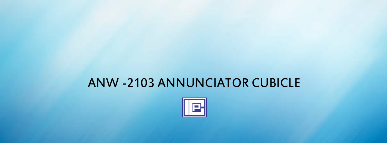 ANW -2103 ANNUNCIATOR CUBICLE